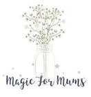 Magic for Mums